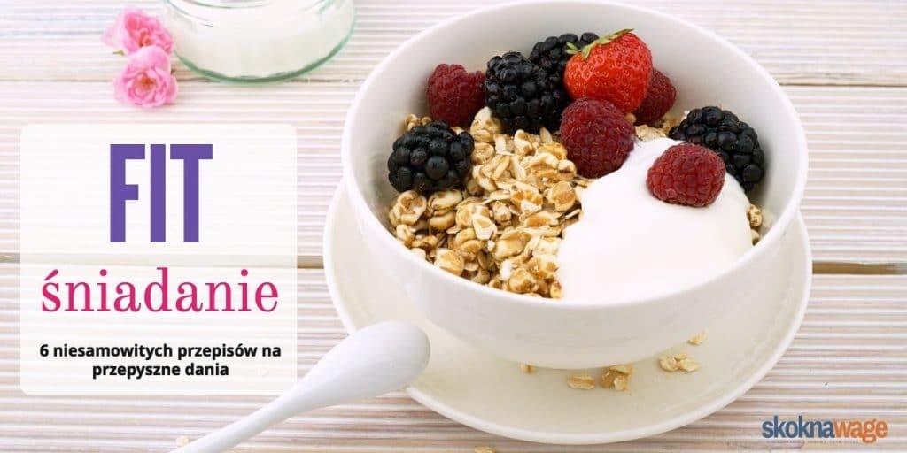 fit sniadanie