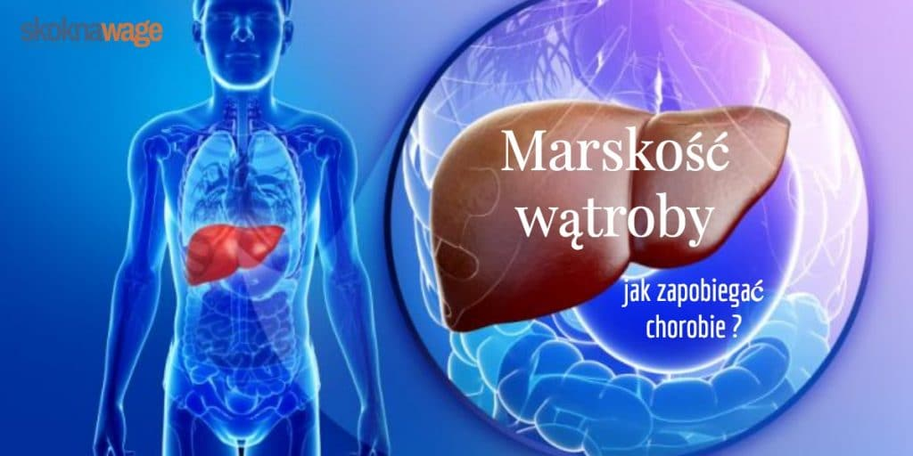 marskosc watroby